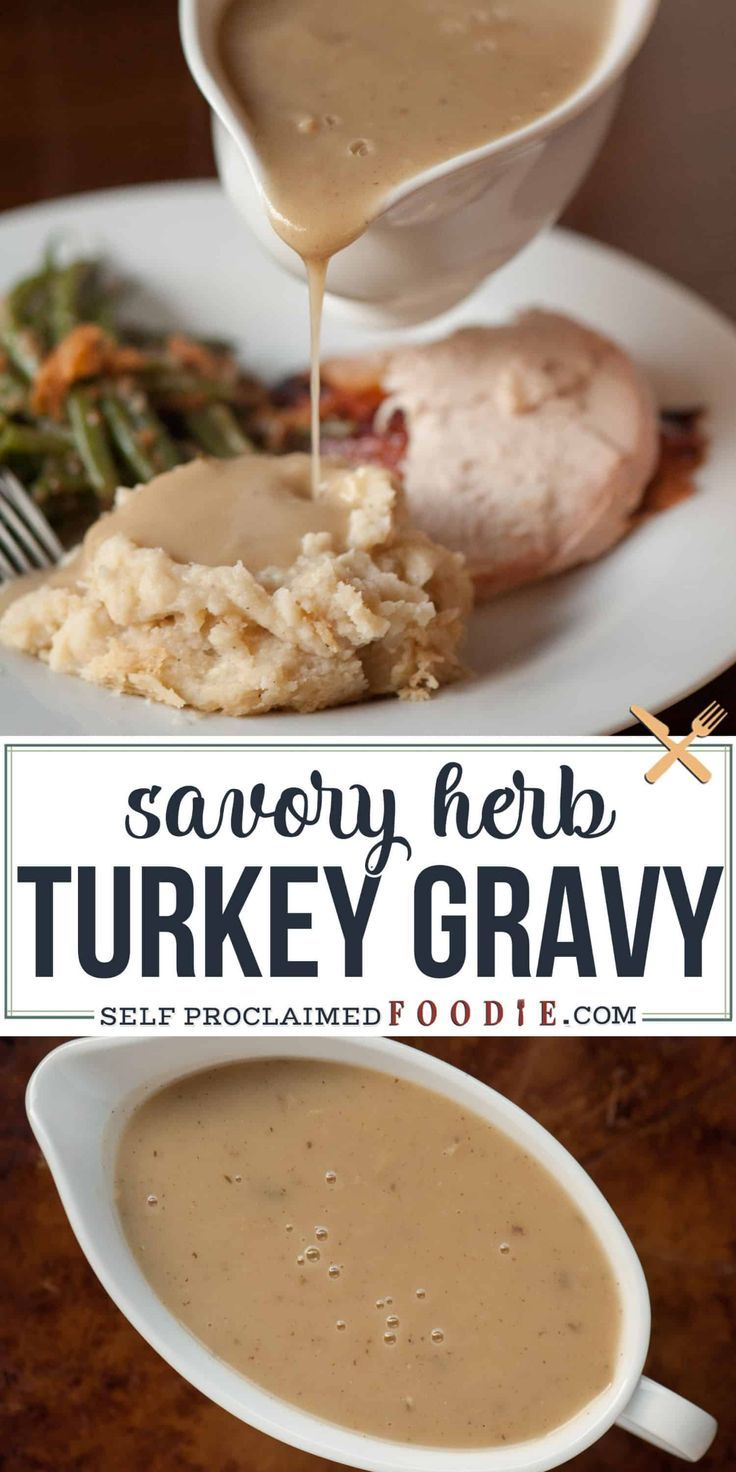 {The BEST} Savory Herb Turkey Gravy Recipe | Self Proclaimed Foodie #turkeygravyfromdrippingseasy