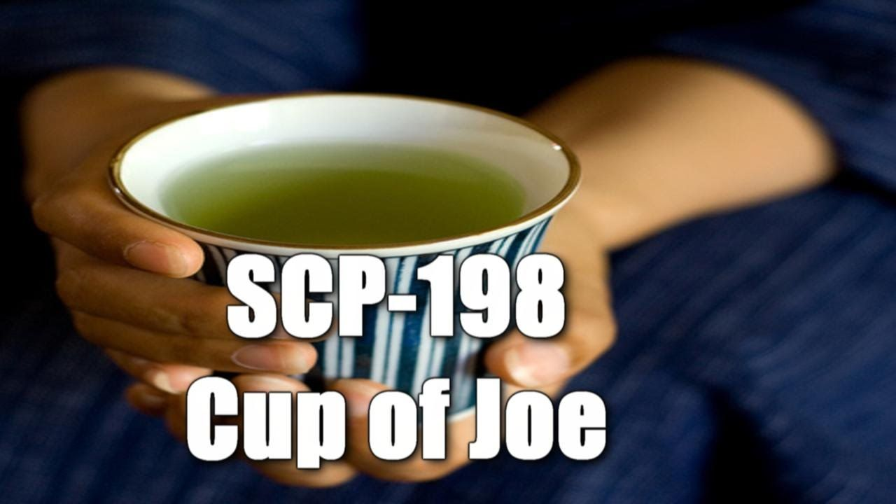 SCP-198 Cup of Joe | SCP Readings from Eastside Show | Scp