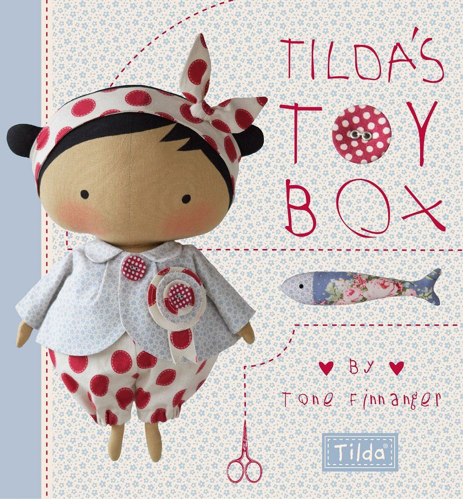 Tilda\'s Toy Box: Sewing Patterns for Soft Toys and More from the ...