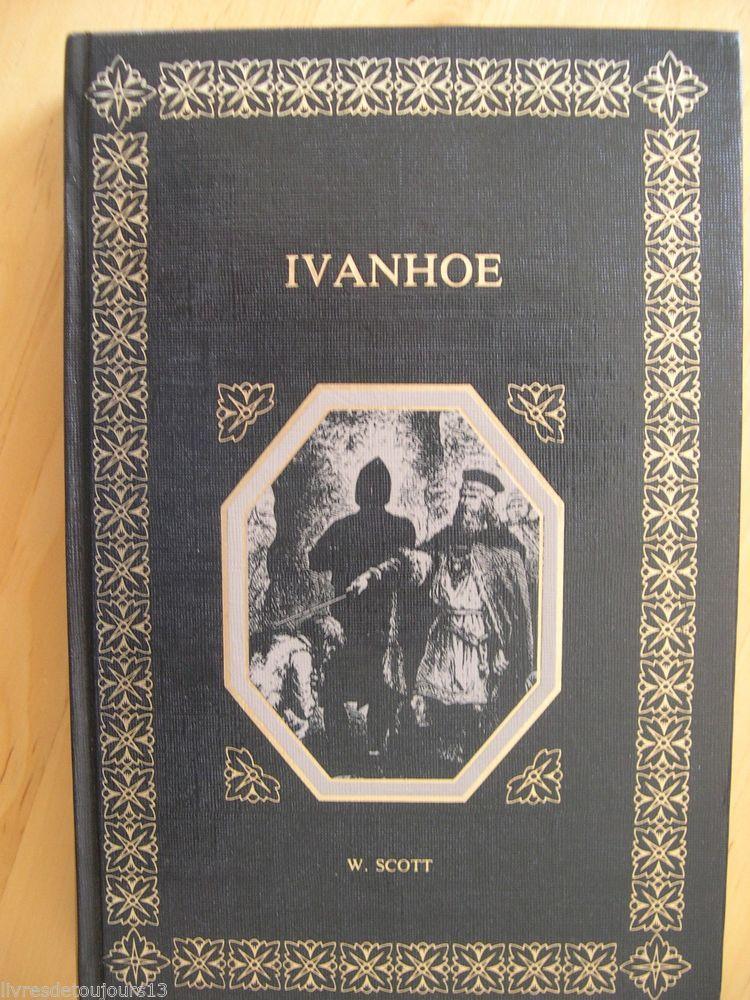 #littérature : Ivanhoe - Walter Scott. Oeuvres de Walter Scott. M.V.E., 1985. 478 pp. reliées. Traduction de Defauconpret. Qq illustrations hors texte.
