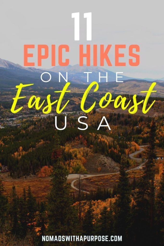 , 11 Epic Hikes on the East Coast USA, My Travels Blog 2020, My Travels Blog 2020