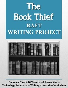 the book thief raft writing project writing strategies art the book thief raft writing project contains a common core ready writing project for the