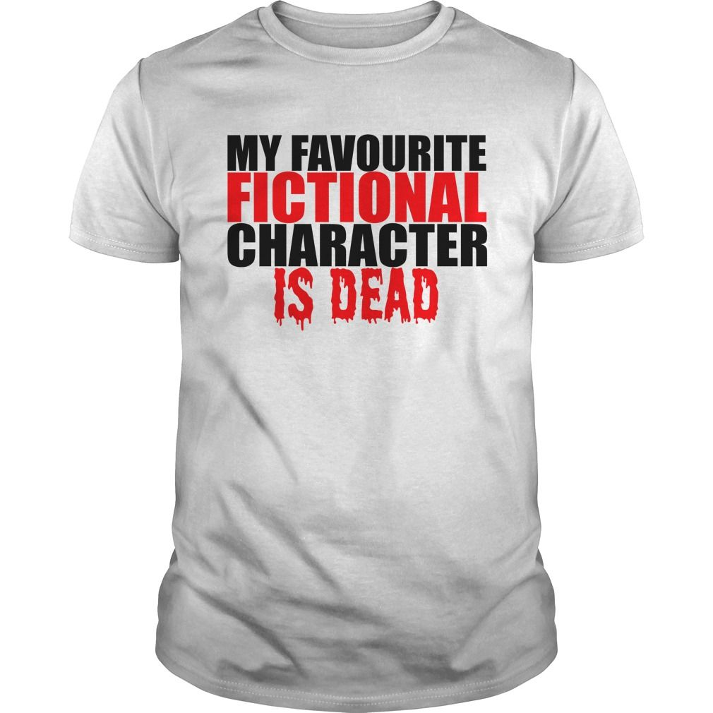 My favourite fictional character is dead