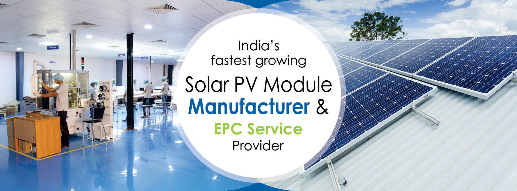 Bluebird Solar Is One Of The Fastest Growing Solar Pv Module Manufacturer And Solar Epc Service Provider In India Our Visio Solar Solar Pv Roof Solar Panel