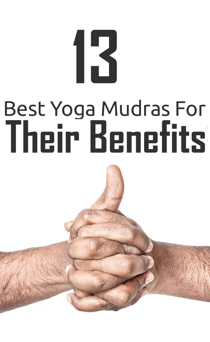13 Best Yoga Mudras And Their Benefits Mudras Best Yoga Meditation Mantras