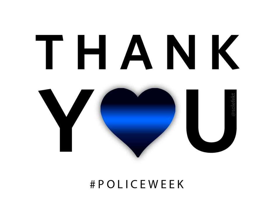 national police week thank you! Police appreciation