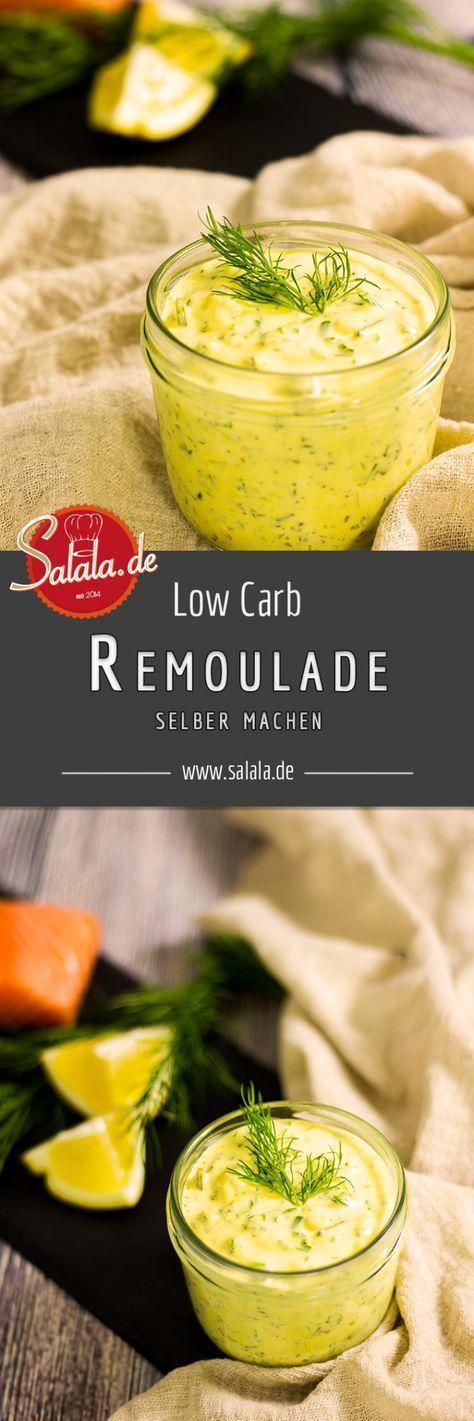 Remoulade selber machen | salala.de – Low Carb leicht gemacht
