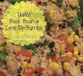 Gina's Agenda: Quinoa Black Bean and Corn Dip/ Burritos