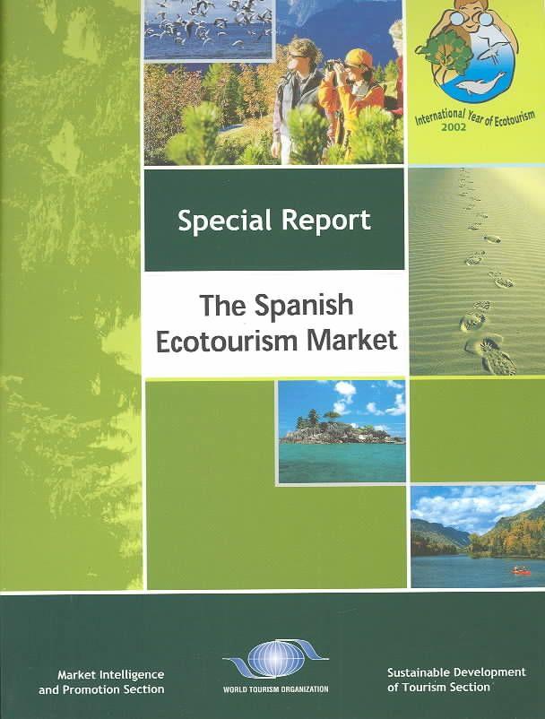 The Spanish Ecotourism Market Market Intelligence And Promotion