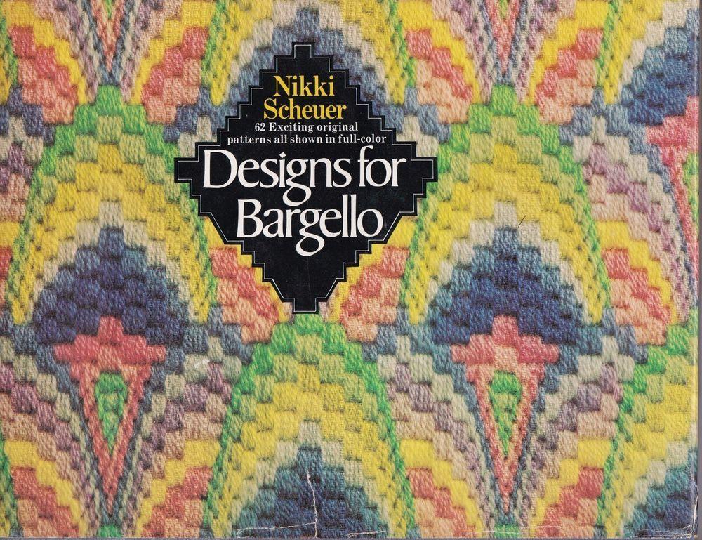 Designs for Bargello 62 Original Patterns in Full Color Nikki ...