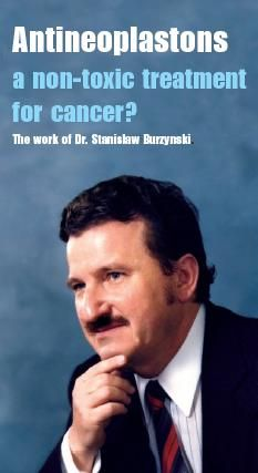 The Work Of Dr Stanislaw Burzynski Antineoplastons A