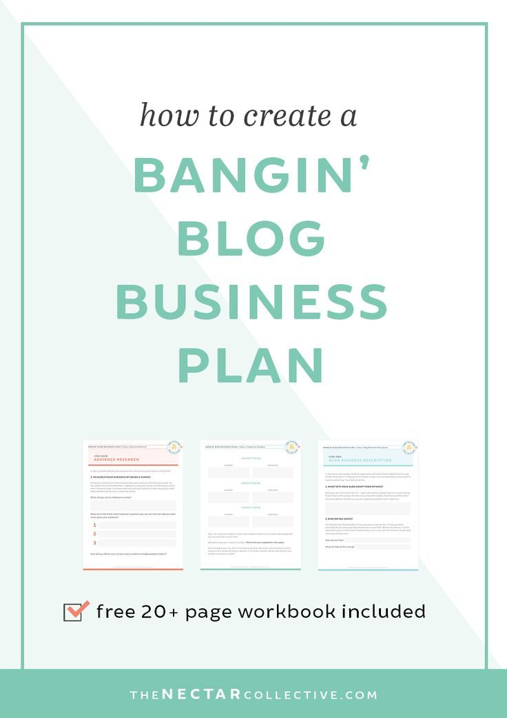 How To Create A Bangin Blog Business Plan Workbook Included
