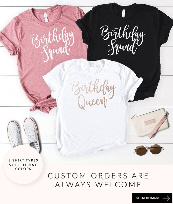 Birthday Squad Shirts Queen Shirt Party 21st 30th 40th