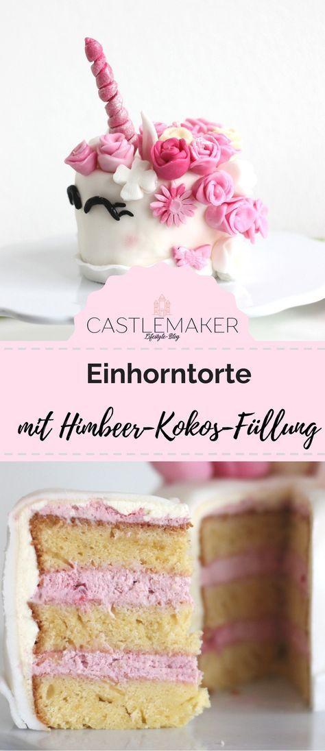 Rezept für Einhorntorte mit Himbeer-Kokos-Füllung - Castlemaker Lifestyle