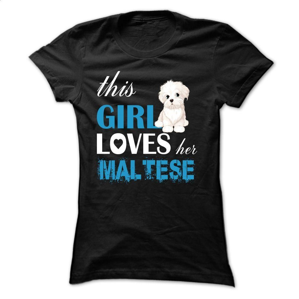 This girl loves her Maltese Aqua Blue – TT2 T Shirt, Hoodie, Sweatshirts - t shirt designs #fashion #clothing