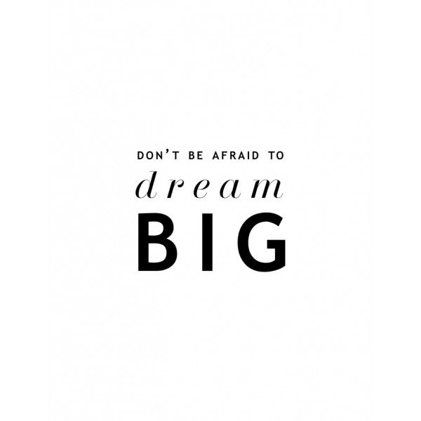 Short Motivational Quotes Prepossessing Dream Big  Dream Big Big And Printing Inspiration