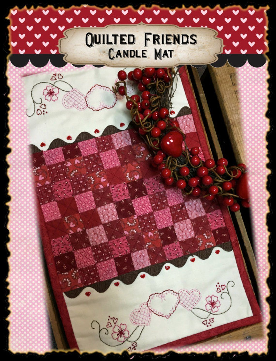 Quilted Friends Candle Mat Pdf Pattern Candle Mats Patterns Friends Valentines Valentines Patterns