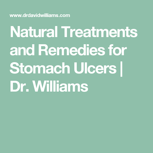 Natural Treatments and Remedies for Stomach Ulcers   Dr. Williams