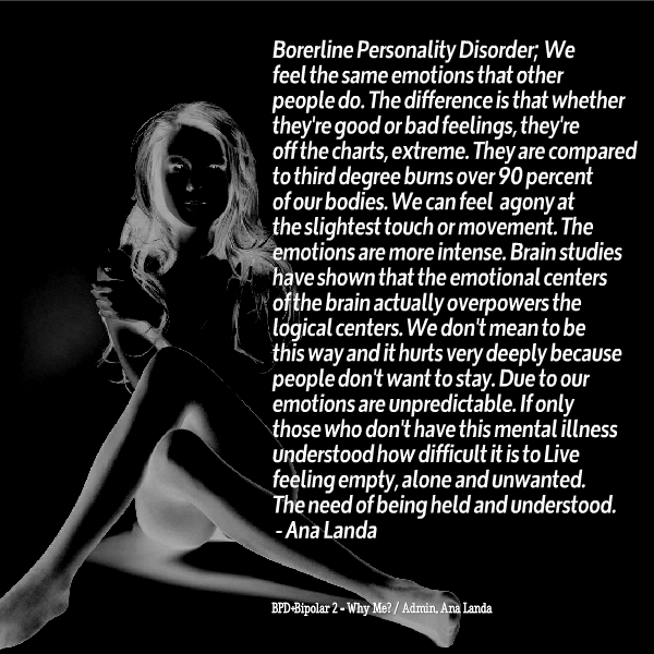 after recently being diagnosed bpd i have finally found an  after recently being diagnosed bpd i have finally found an answer to me not