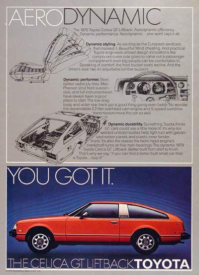 1979 Toyota Celica Gt Liftback Vintage Ad Toyota Celica Toyota Classic Cars