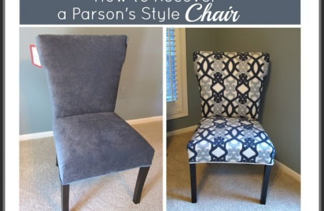How To Recover A Parson S Style Chair Furniture