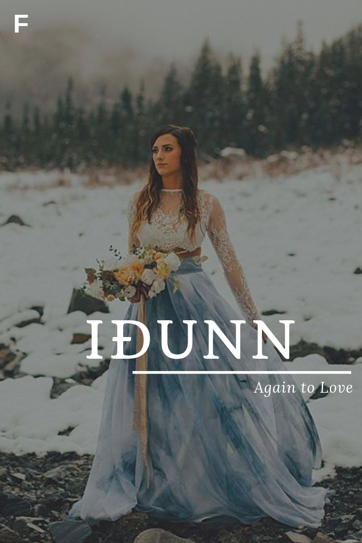 Idunn, meaning Again to Love, Norse names, I baby girl names