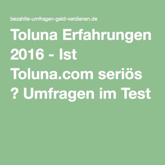 Toluna Erfahrungen 2016 - Ist Toluna.com seriös ? Umfragen im Test