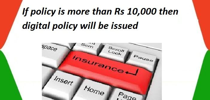If Policy Is More Than Rs 10 000 Then Digital Policy Will Be