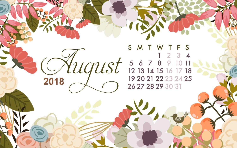 August 2018 Desktop Background Calendar Calendar 2019 Calendar Wallpaper Desktop Calendar Desktop Wallpaper Calendar