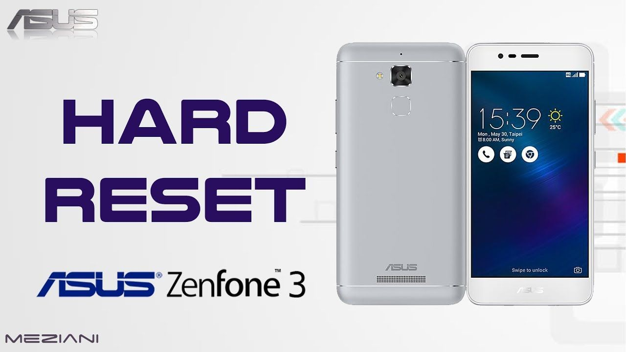 Hard Reset ASUS ZenFone 3 Max and other model ASUS   ASUS   Android