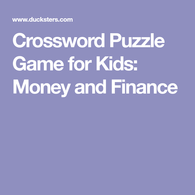 Crossword Puzzle Game For Kids  Money And Finance