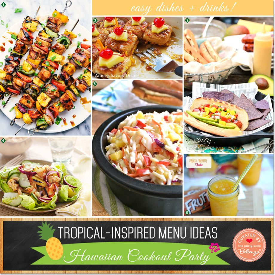 tropical-inspired menu ideas for a hawaiian cookout party | luau