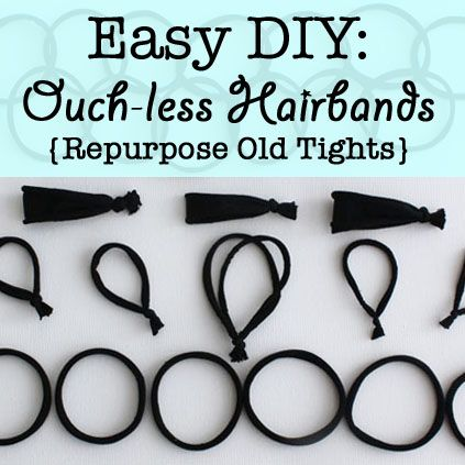 80dbbab77be85 Easy DIY: ouch-less hair bands from old tights - clever. just cut 1