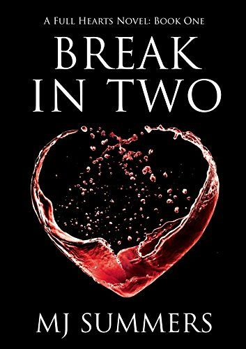 Break In Two (Full Hearts Book 1) by MJ Summers http://smile.amazon.com/dp/B00GHM379G/ref=cm_sw_r_pi_dp_ueLOvb1F3HZ0Q