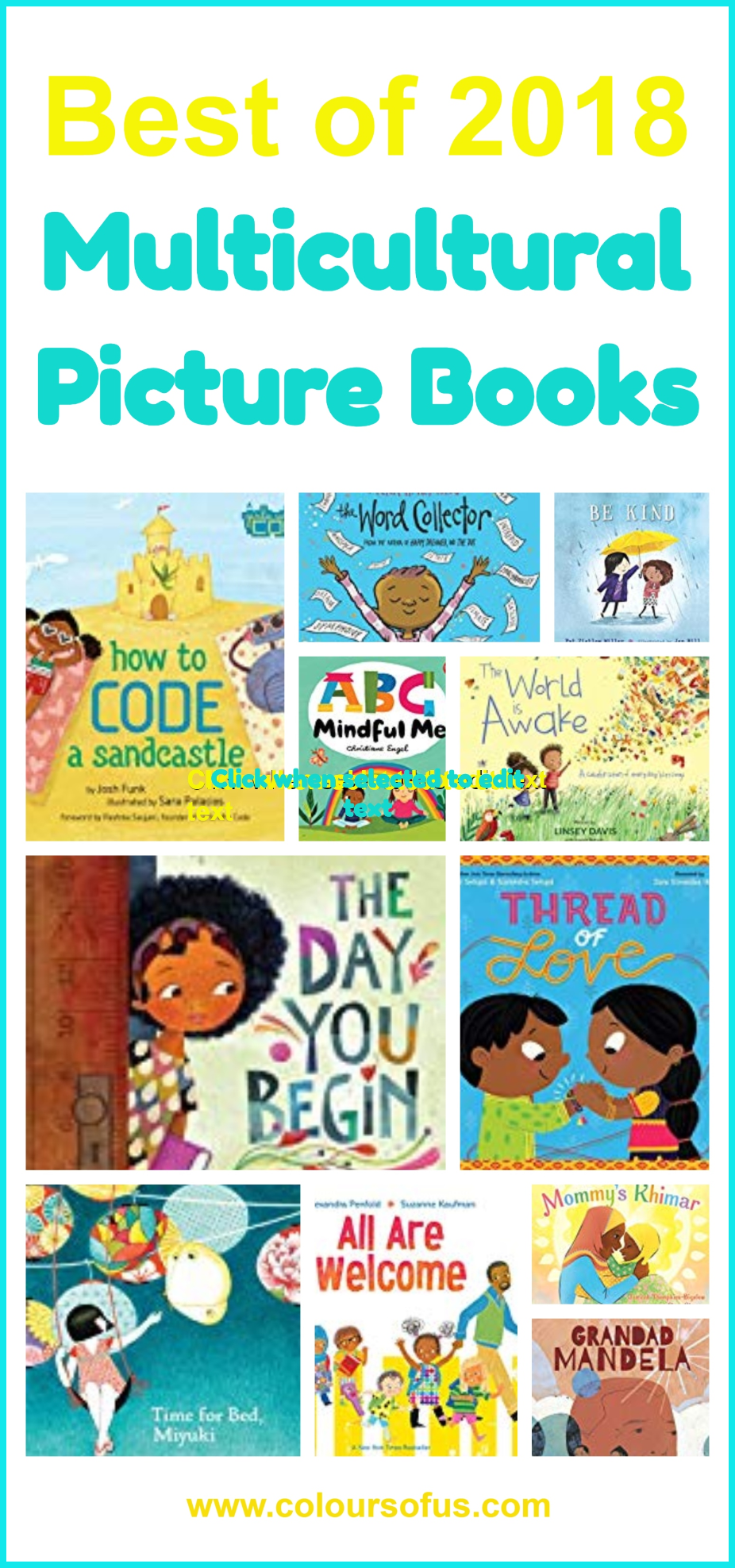 The 50 Best Multicultural Picture Books Of 2018 Multicultural Childrensbooks Picturebooks Booksforkids Multicultural Books Kindergarten Books Picture Book