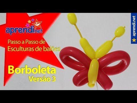Esculturas de Balões - Uma nova versão de Borboleta.   aprendi.net