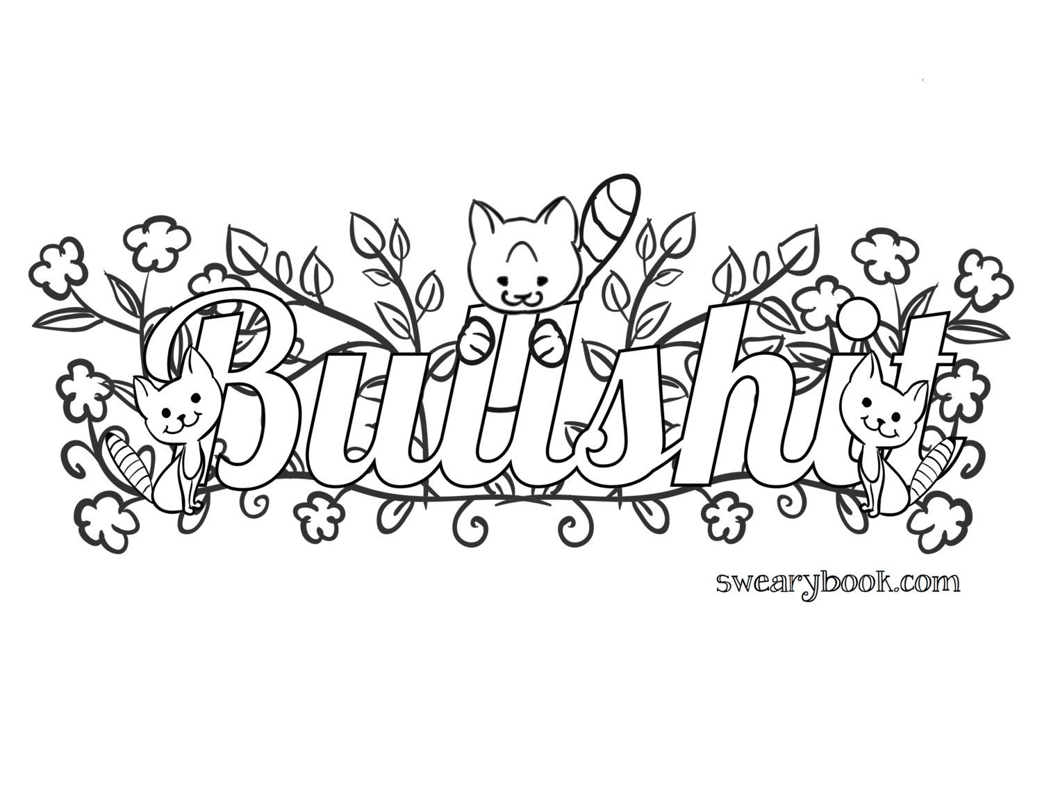 Bullshit Swear Words Coloring Page From The Sweary By Swearybook Davlin Publishing Adultcoloring