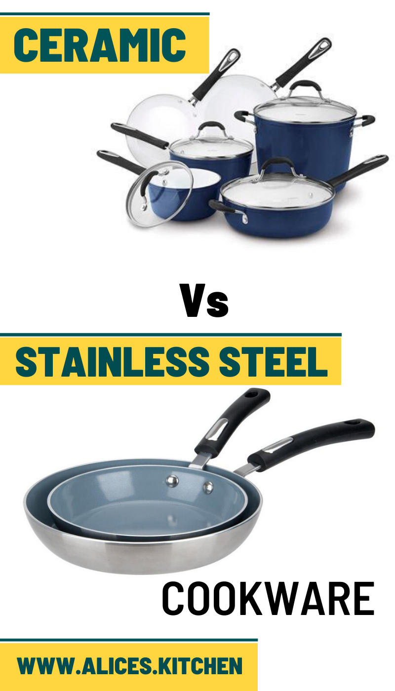 Two Great Options When Choosing Cookware Are Ceramic And Stainless Steel Pots And Pans Both Of Them Are In 2020 Stainless Steel Cookware Stainless Steel Pans Cookware