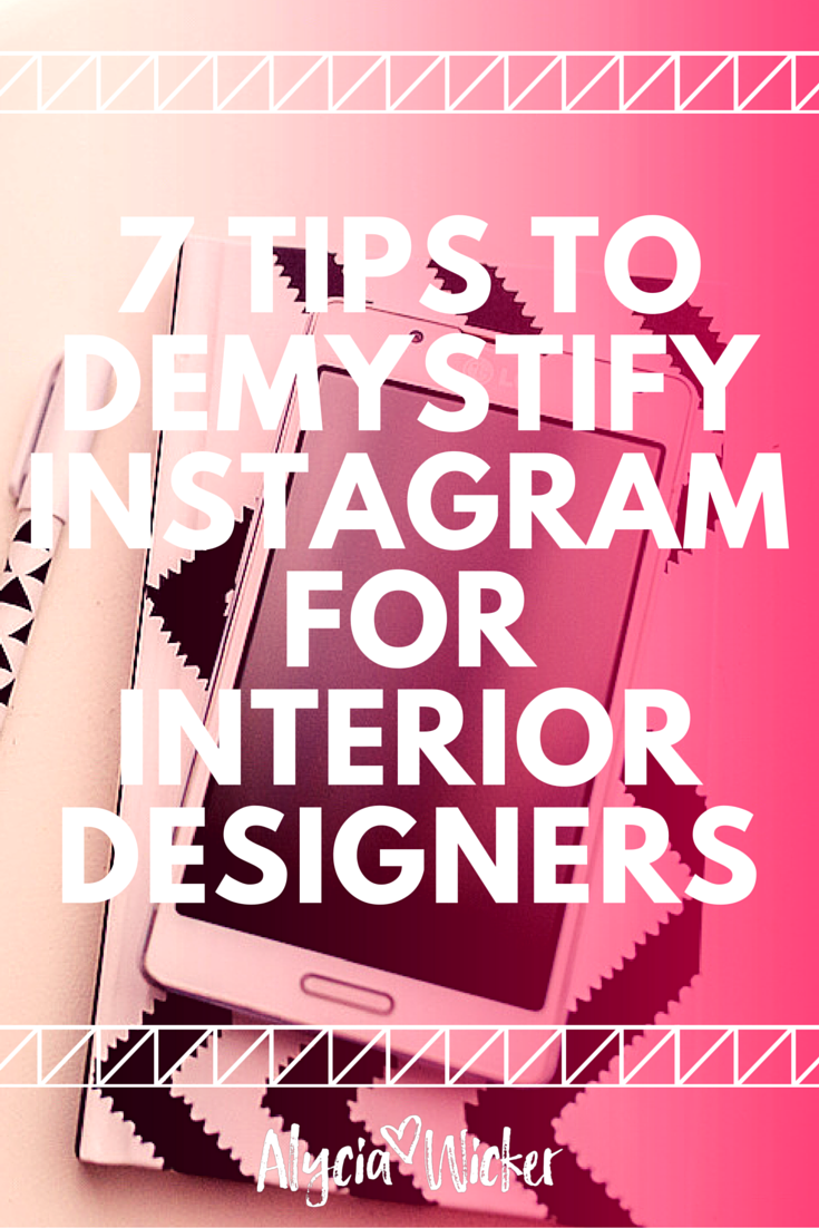 Interior Decoration Business Plan 7 Tips To Demystify Instagram For Interior Designers