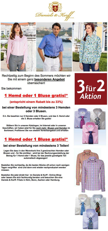 1 Hemd oder 1 Bluse gratis! Hemden und Blusen Woche bei Daniels & Korff. 3 für 2-Aktion – 1 Hemd oder 1 Bluse gratis! Gültig bis 29.05.16 – www.daniels-korff.de