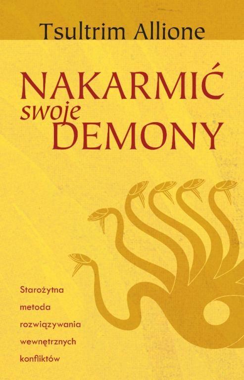 Nakarmic Swoje Demony Tsultrim Allione Ksiazka 5097894113 Oficjalne Archiwum Allegro Book Inspiration Books Psychology
