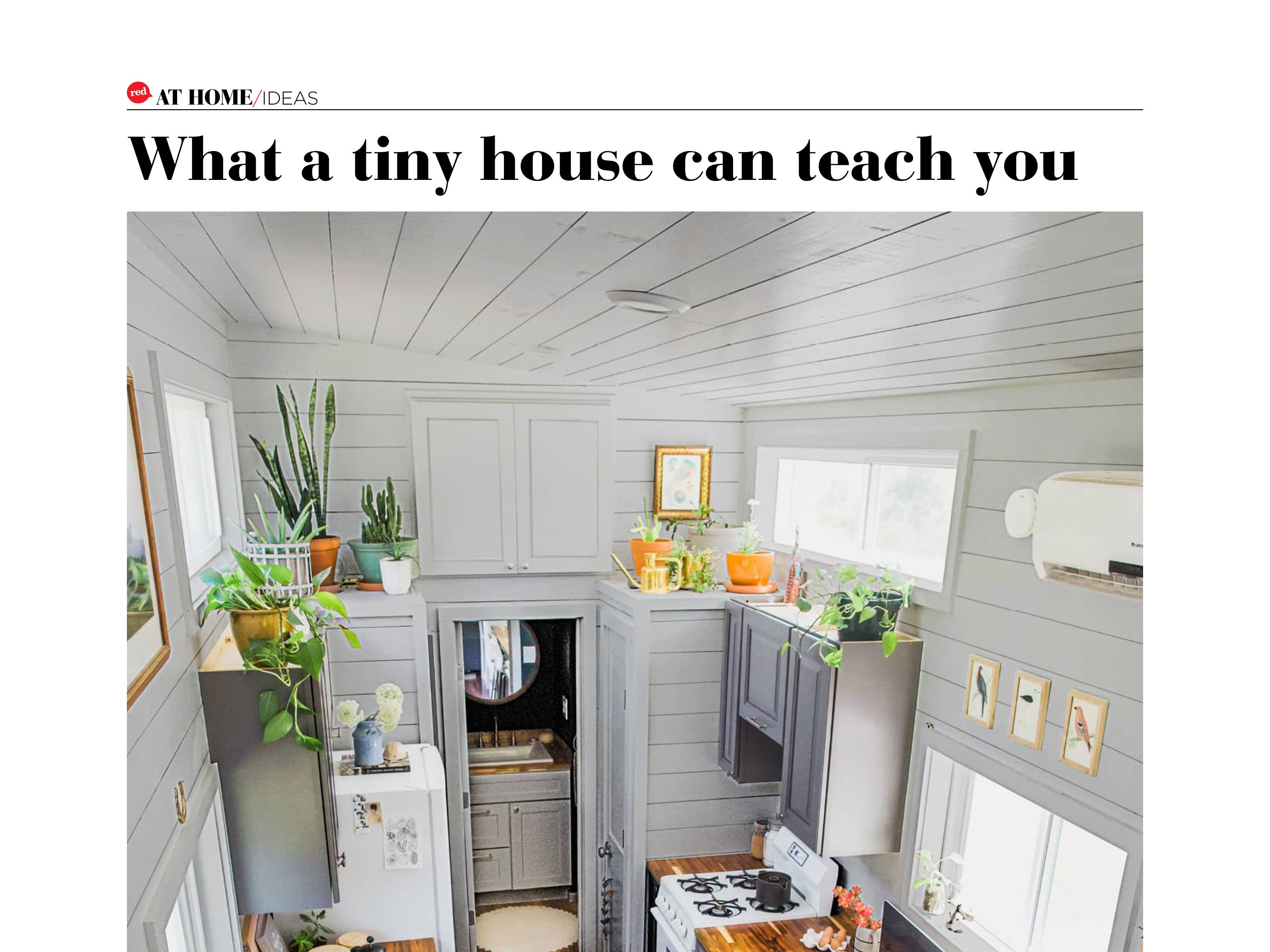 What A Tiny House Can Teach You From Redbook September 2017 Read It On The Texture App Unlimited Access To 200 Top Magazines Design Design Studio House