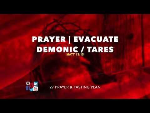Prayer | Evacuate Evil/Demonic Deposits/Tares - Deliverance