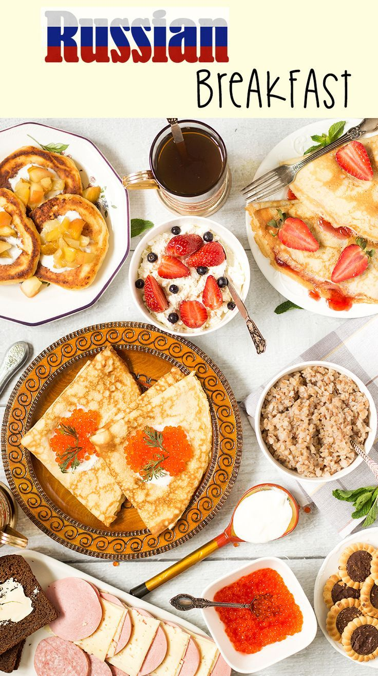 Russian Breakfast Breakfast Around the World 4 Recipe