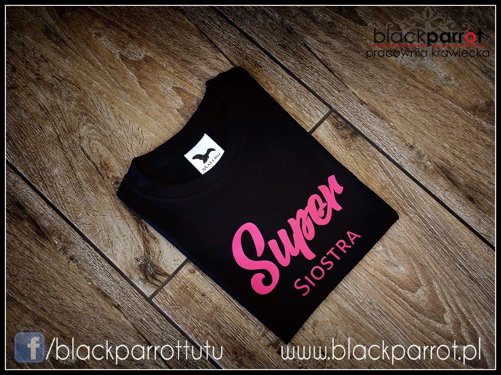 Koszulka Super Siostra Koszulki Siostry Body
