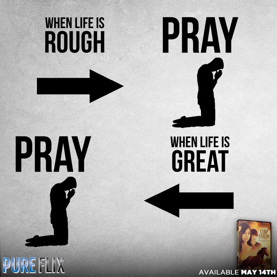 Encouragement Pray When life is rough when life is