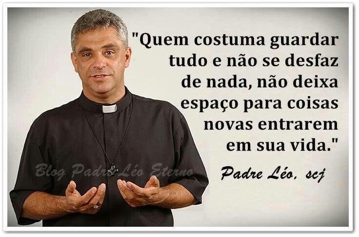 Padre Leo Frases E Pensamentos Positivos Citações E