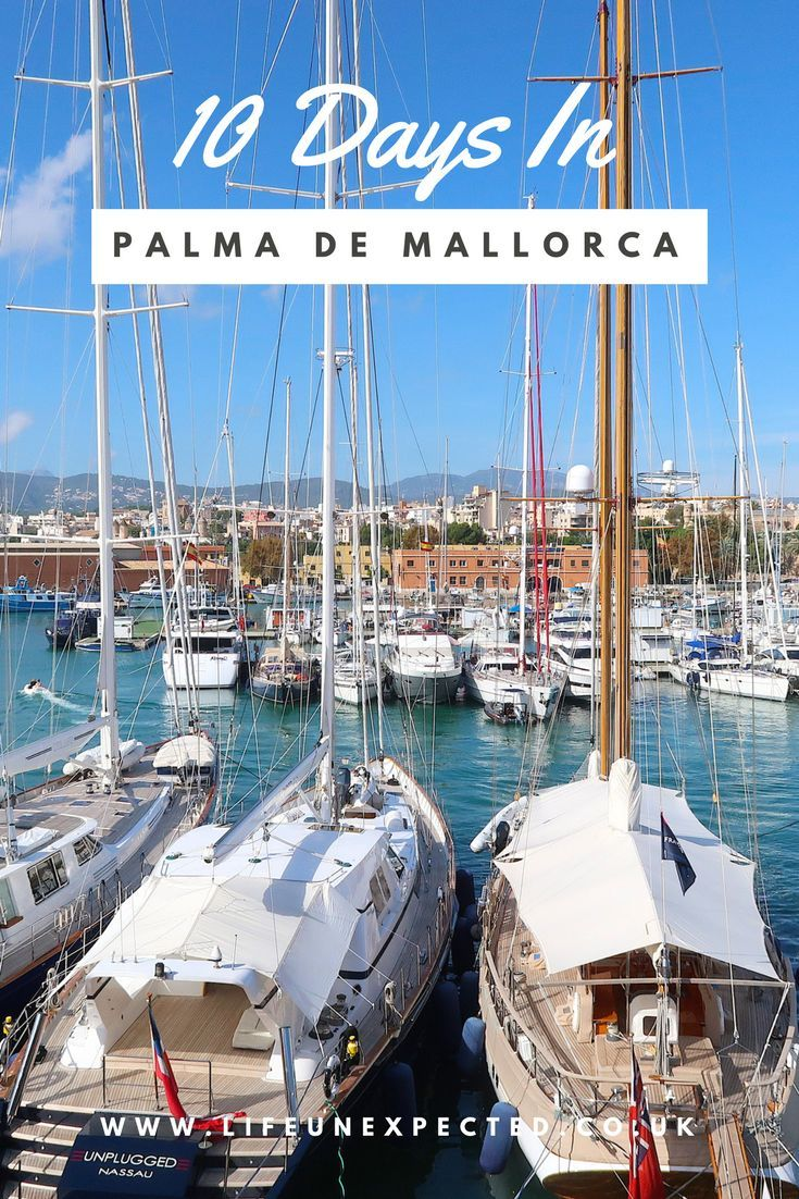 10 Days In Palma De Mallorca Toddler Travels Europe Majorca Family Holiday And Travel
