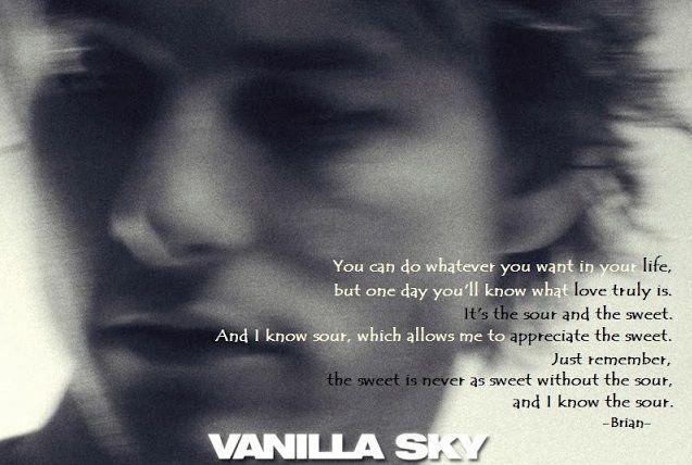 Vanilla Sky Vanilla Sky Vanilla Sky Quotes Tom Cruise Movies
