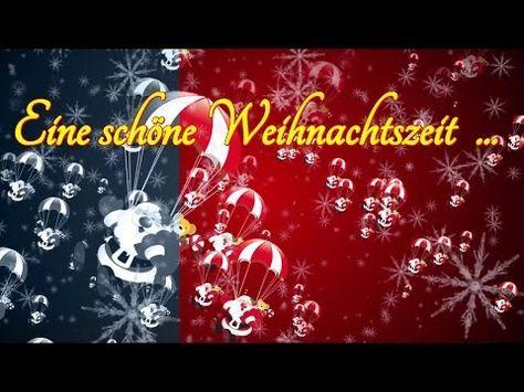 eine schöne weihnachtszeit weihnachten advent heilig abend christmas - youtube mit bildern